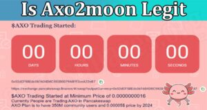 Read more about the article Is Axo2moon Legit (June) Let Us Know The Truth Here!