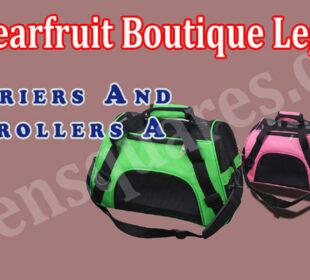 Is Bearfruit Boutique Legit {June 2021} Fair Reviews!