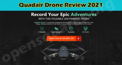 Quadair Drone Online Product Reviews